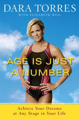 Age Is Just A Number by Dara Torres image