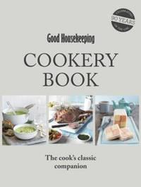 Good Housekeeping Cookery Book by Good Housekeeping Institute