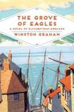 The Grove of Eagles by Winston Graham