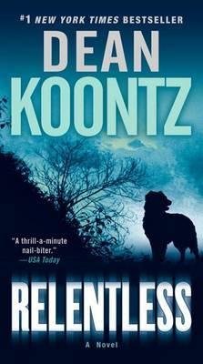 Relentless (US Ed) by Dean Koontz