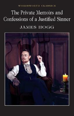 The Private Memoirs & Confessions of a Justified Sinner by James Hogg image