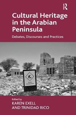 Cultural Heritage in the Arabian Peninsula by Karen Exell image