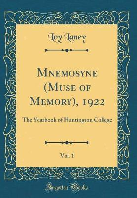 Mnemosyne (Muse of Memory), 1922, Vol. 1 by Loy Laney