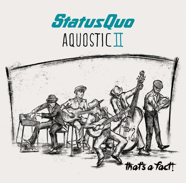 Aquostic 2 by Status Quo