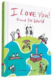 I Love You Around the World by Lisa Swerling