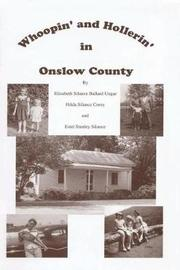 Whoopin' and Hollerin' in Onslow County by Elizabeth Silance Ballard