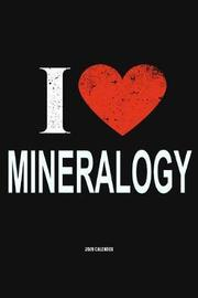 I Love Mineralogy 2020 Calender by Del Robbins image