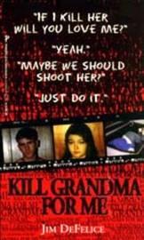 Kill Grandma for Me by Jim DeFelice image