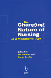 The Changing Nature of Nursing in a Managerial Age image