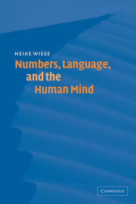 Numbers, Language, and the Human Mind by Heike Wiese image