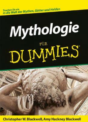 Mythologie Fur Dummies by Amy Hackney Blackwell