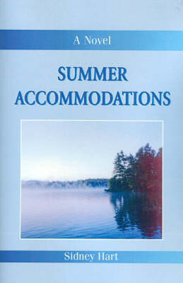 Summer Accommodations by Sidney Hart