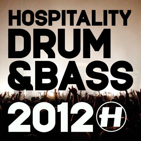 Hospitality Drum & Bass 2012 by Various Artists