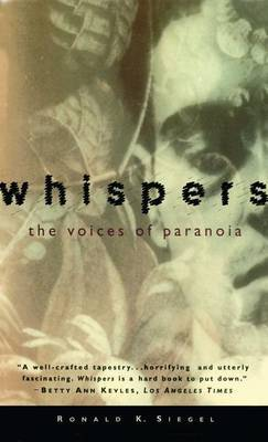 Whispers: the Voices of Paranoia by Ronald K. Siegal image