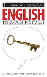 English Through Pictures, Book 1 and A First Workbook of English (English Throug Pictures) by I.A. Richards image