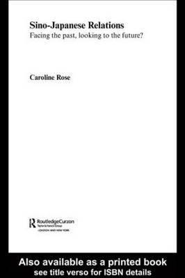 Sino-Japanese Relations by Caroline Rose