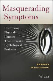 Masquerading Symptoms by Barbara Schildkrout