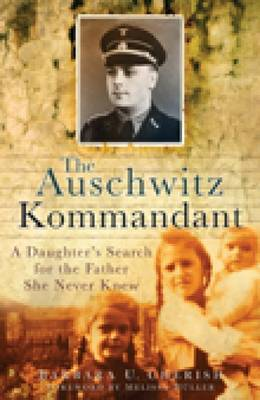 The Auschwitz Kommandant by Barbara U. Cherish image