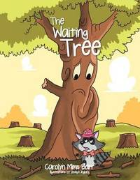 The Waiting Tree by Carolyn Mims Barr