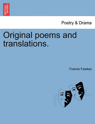 Original Poems and Translations. by Francis Fawkes