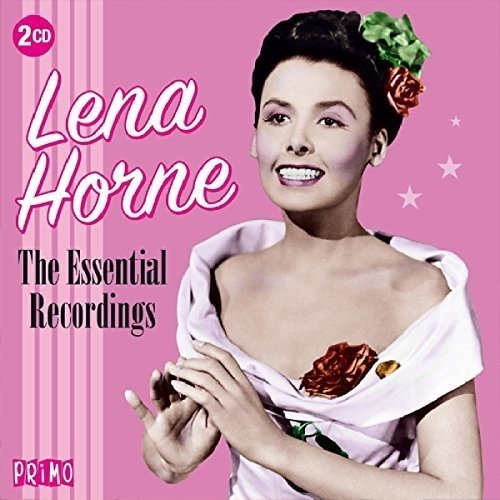 The Essential Recordings by Lena Horne