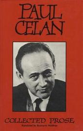 Collected Prose by Paul Celan