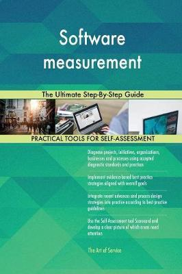 Software Measurement the Ultimate Step-By-Step Guide by Gerardus Blokdyk image