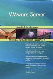 Vmware Server Standard Requirements by Gerardus Blokdyk image