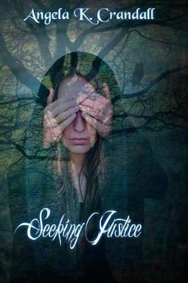 Seeking Justice by Angela K Crandall image