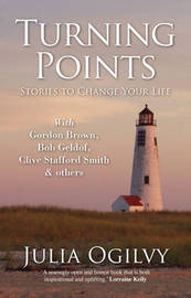 Turning Points: Stories to Change Your Life by Julia Ogilvy image