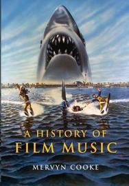 A History of Film Music by Mervyn Cooke