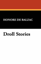 Droll Stories by Honore de Balzac
