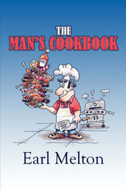 The Man's Cookbook by Earl Melton image