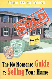 The No Nonsense Guide to Selling Your Home by Diane Elaine Wilson image