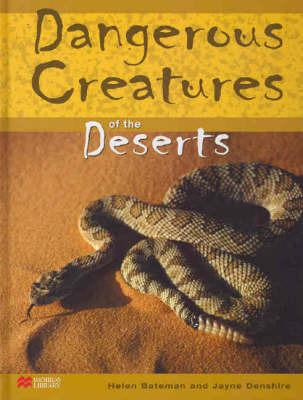 Dangerous Creatures Deserts Macmillan Library by Helen Bateman image
