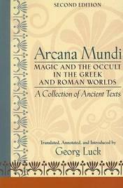 Arcana Mundi by Georg Luck
