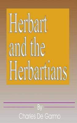Herbart and the Herbartians by Charles de Garmo