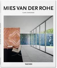 Mies van der Rohe by Peter Gossel