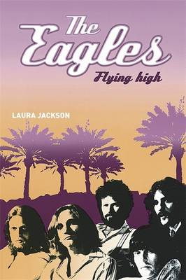 The Eagles by Laura Jackson