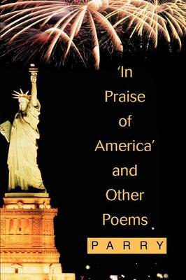 'In Praise of America' and Other Poems by Parry image