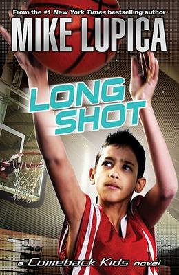 Long Shot by Mike Lupica image