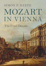 Mozart in Vienna by Simon P Keefe image