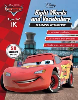 Disney Cars: Sight Words & Vocabulary Learning Workbook Level K