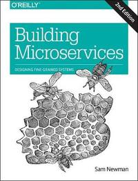 Building Microservices Second edition by Sam Newman