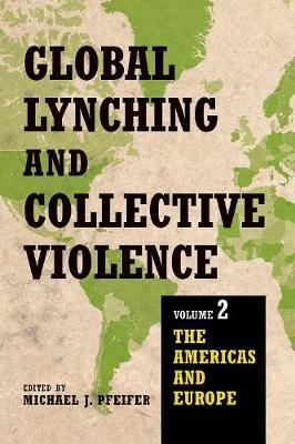 Global Lynching and Collective Violence image