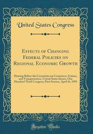 Effects of Changing Federal Policies on Regional Economic Growth by United States Congress image
