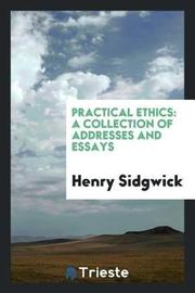 Practical Ethics by Henry Sidgwick image