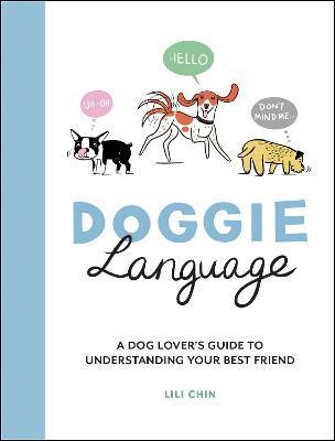 Doggie Language by Lili Chin