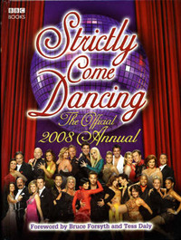 """Strictly Come Dancing"": The Official Annual 2008 by Alison Maloney image"
