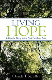 Living Hope by Claude T. Stauffer image